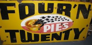 Four 'n Twenty Pie sign