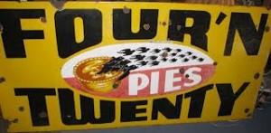 Four 'n Twenty Pie sign
