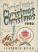 Christmas menu at the Astra Hotel, Bondi, 1962