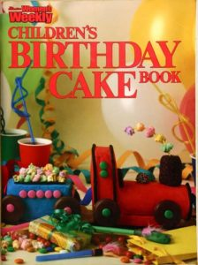 The Women's Weekly Children's Birthday Cake Book - cover